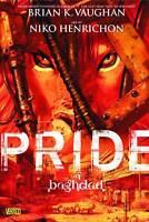 Pride Of Baghdad ' Vaughan, Brian K.;Henrichon, Niko