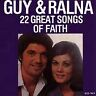 Guy & Ralna : 22 Great Songs of Faith CD