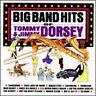 Tommy Dorsey & Jimmy : Big Band Hits of CD