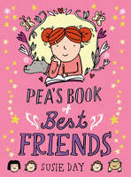 Pea's Book of Best Friends, Susie Day | Paperback Book | Good | 9781849415224