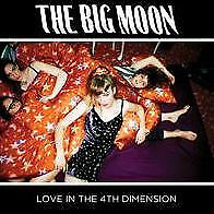 Love In The 4Th Dimension - Big Moon - Rock & Pop Music CD