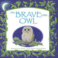 (Good)-The Brave Little Owl (Paperback)-Davies Gill-1848777639