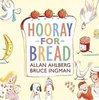 (Good)-Hooray for Bread (Hardcover)-Ahlberg, Allan-1406337994