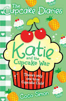 (Good)-The Cupcake Diaries: Katie and the Cupcake War (Paperback)-Simon, Coco-14