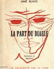 LA PART DU DIABLE / Aimé BLANC