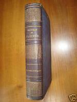 1865 Oeuvres de FLECHIER Oraisons Funèbres Panégyriques