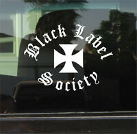 BLACK LABEL SOCIETY  8 INCH  VINYL DECAL / STICKER