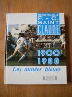 Maxime VILLIRILLO F.C Saint Claude 1900 1988 Rugby Jura Les Années Bleues
