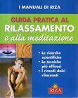 (DT) Guida pratica al rilassamento e alla meditazione Riza 2007