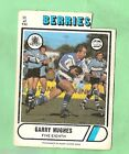 1976 SCANLENS RUGBY LEAGUE CARD #22 GARRY HUGHES, CANTERBURY BULLDOGS