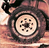 BRYAN ADAMS ( NEW SEALED CD ) SO FAR SO GOOD : THE VERY BEST OF / GREATEST HITS
