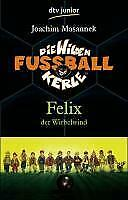 Die Wilden Fussballkerle 02. Felix der Wirbelwind von Joachim Masannek (2003 CD3