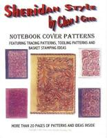 Sheridan Style Notebook Cover Patterns by Chan Geer (Leather Pattern Pack)