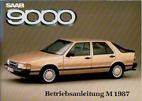 SAAB   9000    Betriebsanleitung 1987 Bedienungsanleitung Handbuch Bordbuch BA