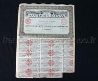 O966 Action porteur 100 Frs COMPAGNIE MINIERE DE SANTIAGO Y ANEXAS 1925 Paris