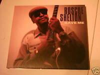 ROSCOE SHELTON     SAVE ME