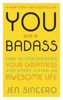 YOU ARE A BADASS - SINCERO, JEN - NEW PAPERBACK BOOK
