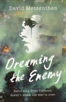 Dreaming The Enemy, Metzenthen, David, 9781743368749