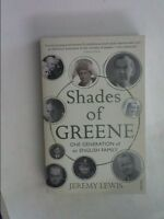Shades of Greene: One Generation of an English Family, Jeremy Lewis, Very Good