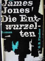 James Jones  Die Entwurzelten / HC