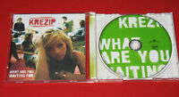 Krezip - CD  What Are You Waiting For / BMG 2005