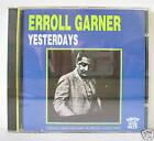 ERROLL GARNER YESTERDAYS CD
