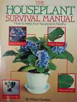 THE HOUSEPLANT SURVIVAL MANUAL HOW TO KEEP YOUR HOUSEPLANTS HEALTHY