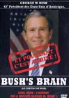 BUSH'S BRAIN (LE CERVEAU DE BUSH) - DVD NEUF SOUS CELLO