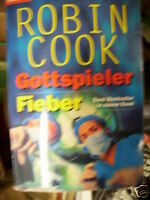 Robin Cook : 2 in 1 Buch / Gottspieler / Fieber