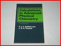 Calculations in Advanced Physical Chemistry by Thomas, John David Rona Paperback