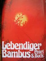 Pearl S. Buck : Lebendiger Bambus   /  HC