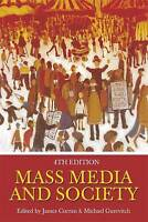 Mass Media and Society by Gurevitch, Michael, Curran, James