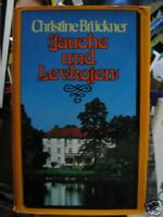 Christine Brückner : Jauche und Levkojen / HC