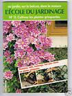 L'ECOLE DU JARDINAGE N°11 LES PLANTES GRIMPANTES