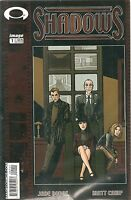 SHADOWS #1 - Comic Book by Image - Near Mint!
