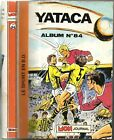 ALBUM YATACA n°84 ~°~ avec n°213-214-215 ~°~ MON JOURNAL