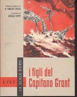 I FIGLI DEL CAPITANO GRANT DI TIBALDI CHIESA ILLUSTRATO SERGIO TOPPI DEL 1960