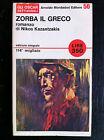 Nikos KAZANTZAKIS - ZORBA IL GRECO , Oscar Mondadori (1966)