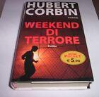 WEEKEND DI TERRORE Hubert Corbin romanzo PIEMME Thriller