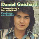 45 TOURS 7' SINGLE--DANIEL GUICHARD--T'EN SOUVIENS TU MARIE HELENE--1973