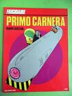 SCOZZARI.PRIMO CARNERA.FRIGIDAIRE.PRIMO CARNERA EDITORE.1982