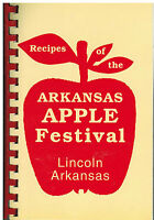 *LINCOLN AR 1996 RECIPES OF THE ARKANSAS APPLE FESTIVAL COOK BOOK *HOMEMAKERS