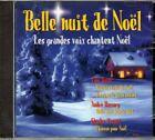 651 // BELLE NUIT DE NOEL LES GRANDES VOIX CHANTENT NOEL 20 TITRES CD NEUF