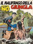 BONELLI - Mister No N° 209 - Il Naufragio della Giungla - Ottobre 1992 - USATO B