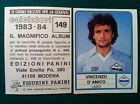 CALCIATORI 1983-84 83-1984 n 149 LAZIO D'AMICO - Figurina Panini con velina