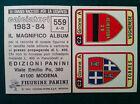 CALCIATORI 1983-84 83-1984 n 559 TORRES VOGHERESE SCUDETTO Figurina Panini NEW