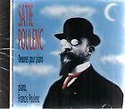 1065 // SATIE POULENC OEUVRES POUR PIANO CD NEUF SOUS BLISTER BOITIER FENDU
