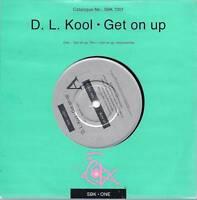 "D.L.Kool     Get On Up      7"" Vinyl P/S Single"