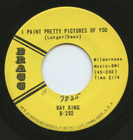 Rare Country 45 - Ray King - I Paint Pretty Pictures Of You - Mint Minus