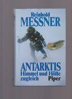 Reinhold Messner: Antarktis - Himmel und Hölle zugleich